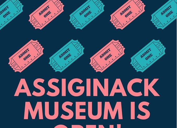 Assiginack Museum is Open