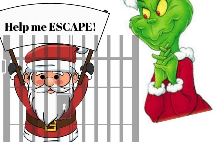 Help Santa Escape from the Grinch!       (Escape Room)