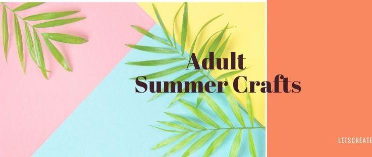 Adult Summer Activities